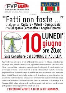 fatti non foste Conf 10.6.19 h 20 com aquileia Dialoghi carbonetto e Floramo