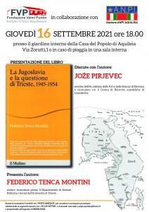locandina 16.9.21 h 18 La Jugoslavia e la questione di Trieste, 1945-1954 di F.Telca Montini